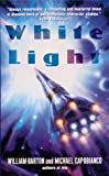 White Light, William Barton and Michael Capobianco, 0380795167