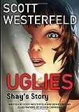 Uglies: Shay's Story (Graphic Novel) (Uglies Graphic Novels)