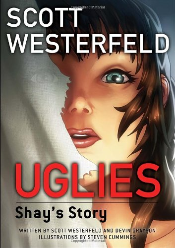 Uglies: Shay's Story - Book #1.5 of the Uglies