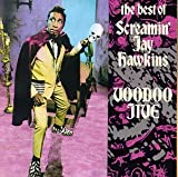 The Best of by Screamin' Jay Hawkins: Voodoo Jive