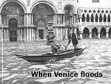 When Venice floods