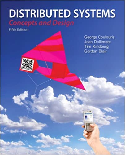 Distributed systems concepts and design 5th edition george distributed systems concepts and design 5th edition 5th edition fandeluxe Image collections