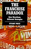The Franchise Paradox, Stuart Price, 0304704687