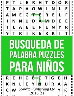 Busqueda De Palabra Puzzles para niños (Spanish Edition)