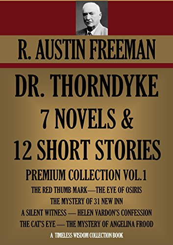 dr-thorndyke-7-novels-12-short-stories-premium-collection-vol1-timeless-wisdom-collection