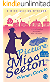 Picture Miss Seeton (A Miss Seeton Mystery Book 1)