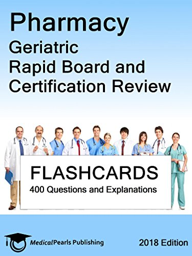 Pharmacy Geriatric: Rapid Board and Certification Review - Kindle ...