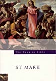 The Navarre Bible: St.Mark's Gospel: In the Revised Standard Version and New Vulgate with a Commentary by Members of the Faculty of Theology of the University of Navarre (Navarre Bible: New Testament)