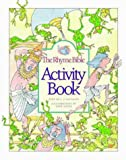 The Rhyme Bible Activity Book, Linda J. Sattgast, 1576730506