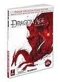 Dragon Age: Origins: Prima Official Game Guide (Prima Official Game Guides) by Searle, Mike (November 3, 2009) Paperback