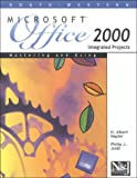 Mastering and Using Microsoft Office 2000 Integrated Projects, Napier, H. Albert and Judd, Philip J., 0538691484