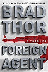 Foreign Agent: A Thriller (The Scot Harvath Series Book 16)