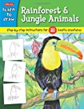 Learn to Draw Rainforest and Jungle Animals, Sandy Phan, 1939581257