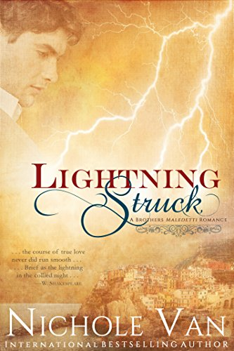 Lightning Struck (Brothers Maledetti Book 3) by [Van, Nichole]