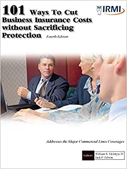 Book 101 Ways to Cut Business Insurance Costs without Sacrificing Protection