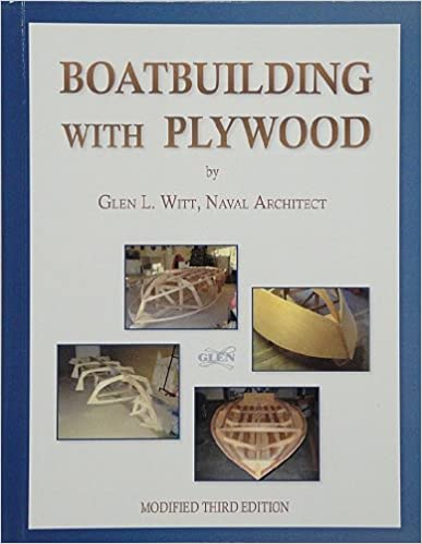 Boatbuilding With Plywood: Glen L. Witt: 9780939070077: Amazon.com ...