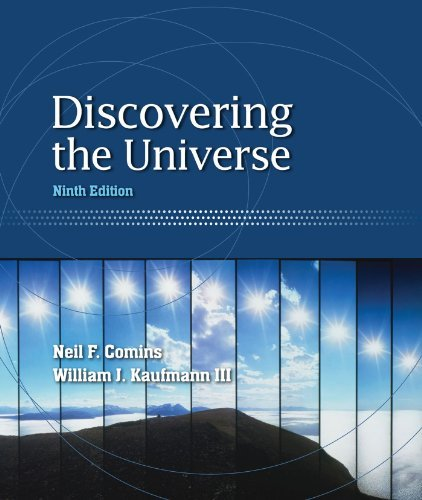 Discovering The Universe: 9th (nineth) Edition: Neil F. Comins ...