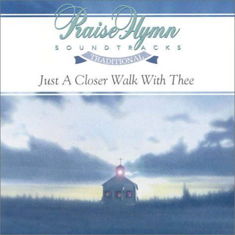 Download Just a Closer Walk with Thee ebook