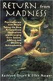 Return from Madness, Kathleen Degen and Ellen Nasper, 1568216254