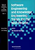 Software Engineering and Knowledge Engineering, W. D. Hurley, 9810219113