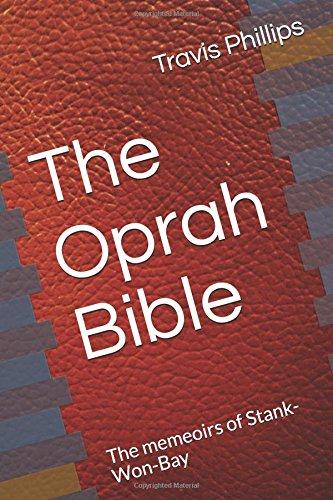 the-oprah-bible-the-memeoirs-of-stank-won-bay