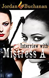 Interview with Mistress A