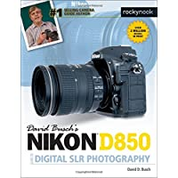 Image for David Busch's Nikon D850 Guide to Digital SLR Photography (The David Busch Camera Guide Series)