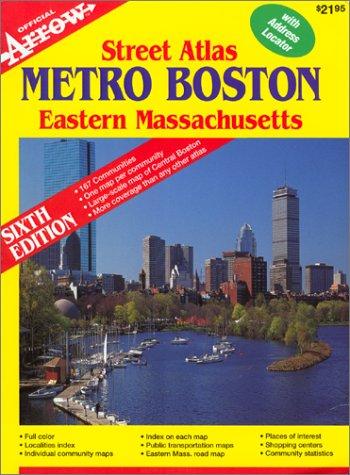 Metro Boston / Eastern MA Street Atlas (Official Arrow Street Atlas)