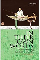 In Their Own Words: Understanding Lashkar-e-Tayyaba Hardcover