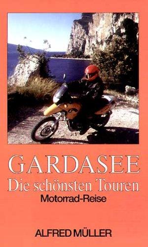 Gardasee - Die schönsten Touren