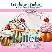 Killer Cupcakes: Lexy Baker Cozy Mysteries | Leighann Dobbs