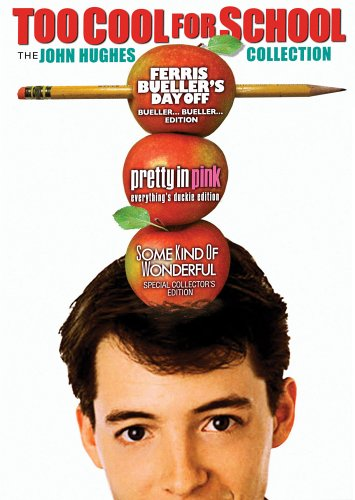 Too Cool for School - The John Hughes Collection (Ferris Bueller's Day Off - Bueller... Bueller... Edition / Pretty in Pink - Everything's Duckie Edition / Some Kind of Wonderful - Special Collector's Edition) - John Hughes Dvd Collection