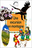 img - for Une excursion en montagne book / textbook / text book
