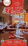img - for Once Upon a Grind (A Coffeehouse Mystery) book / textbook / text book