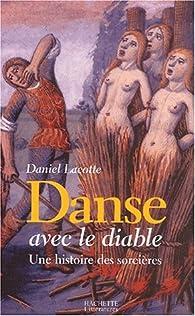 Danse avec le diable par Daniel Lacotte