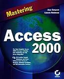 Mastering Access 2000, Alan Simpson and Elizabeth Olson, 0782123279