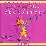 Lili-Couettes joue de la trompette