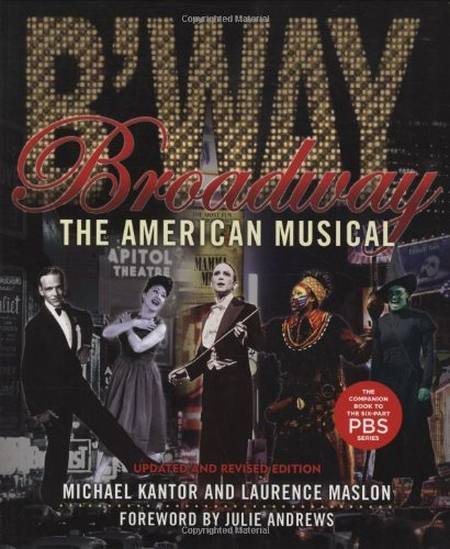 Broadway: The American Musical (Applause Books) by Laurence Maslon - Mall Broadway Shopping
