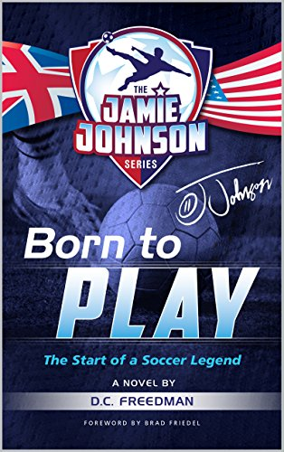 fan products of Born to Play: The Start of a Soccer Legend (The Jamie Johnson Series Book 1)