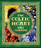 The Celtic Heart, Pat Robson, 0006281109