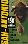 Têtes et sacs de noeuds par San-Antonio