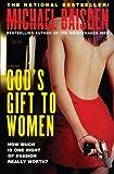 God's Gift to Women: A Novel