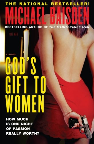 Read Online God's Gift to Women: A Novel pdf