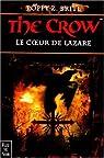 The Crow : le coeur de Lazare par Brite