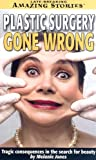 Plastic Surgery Gone Wrong, Melanie Jones, 1552653021
