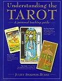 Understanding The Tarot: A Personal Teaching Guide
