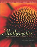 Mathematics for Elementary School Teachers, O'Daffer, Phares G. and Charles, Randall, 0201699516