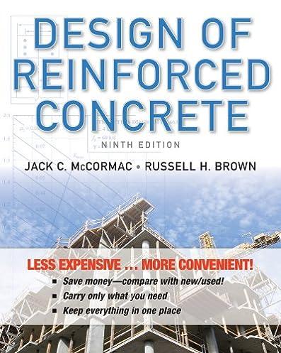 design of reinforced concrete jack c mccormac 9781118430811 rh amazon com