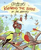 Crinkleroot's Guide to Knowing the Birds, Jim Arnosky, 0027058573