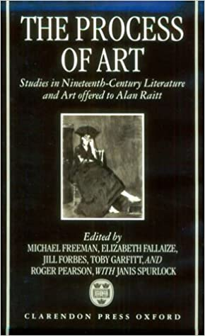 the process of art studies in nineteenth century french literature music and painting in honour of alan raitt